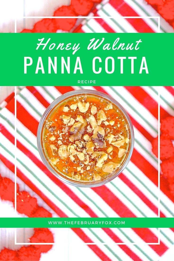 Honey Walnut Panna Cotta - TheFebruaryFox.com