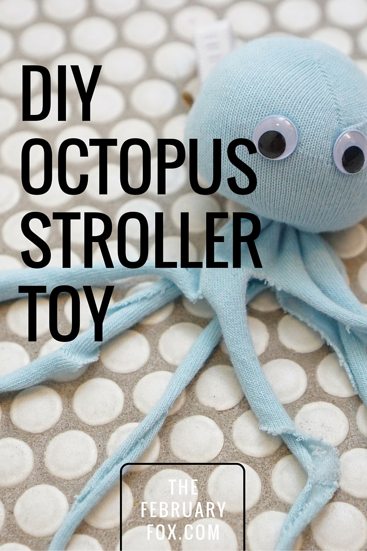 Octopus Stroller Toy - TheFebruaryFox.com